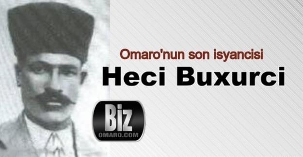 Omaro'nun son isyancısı Heci Buxurci