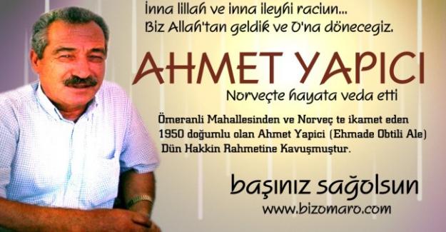 Ahmet Yapıcı vefat etmiştir