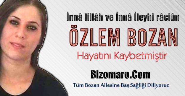 Özlem Bozan vefat etmiştir