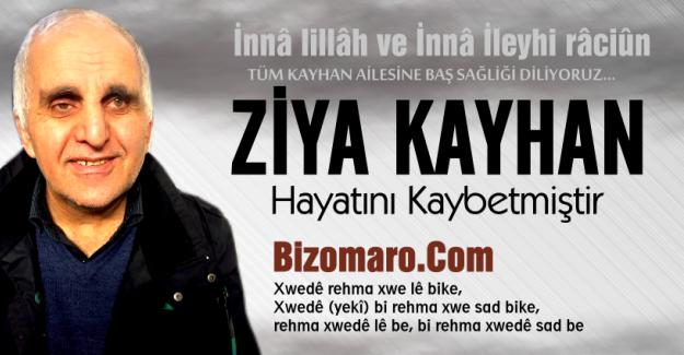 Ziya Kayhan vefat etmiştir