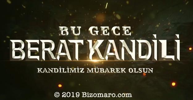 BERAT KANDILIMIZ MUBAREK OLSUN 2019