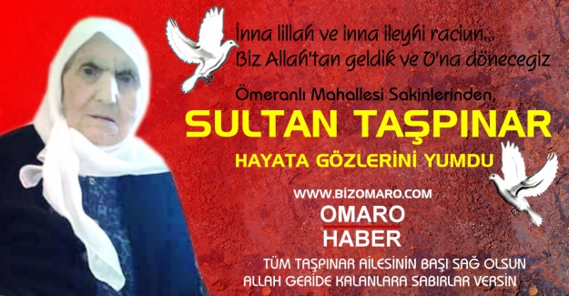 Sultan Taşpınar Vefat etmiştir