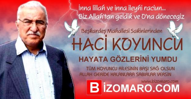 Hacı Koyuncu  Vefat etmiştir
