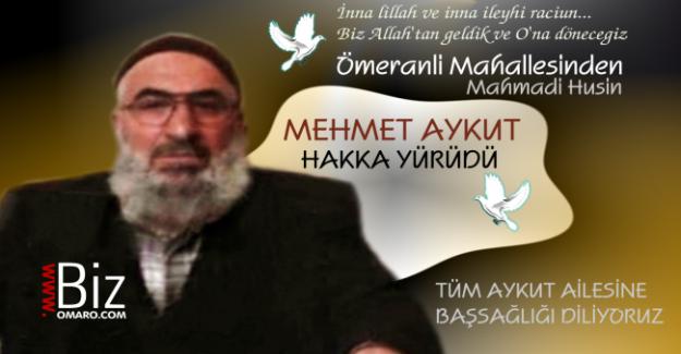 Mehmet Aykut  Vefat etmiştir