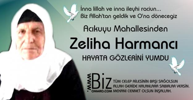 Zeliha Harmancı  Vefat etmiştir