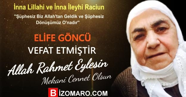 Elife Göncü  Vefat etmiştir