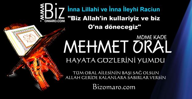 Mehmet Oral vefat etmiştir