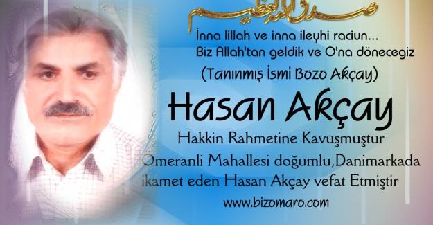 Hasan Akcay  vefat etmiştir