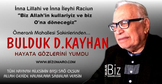 Bulduk D.Kayhan vefat etmiştir