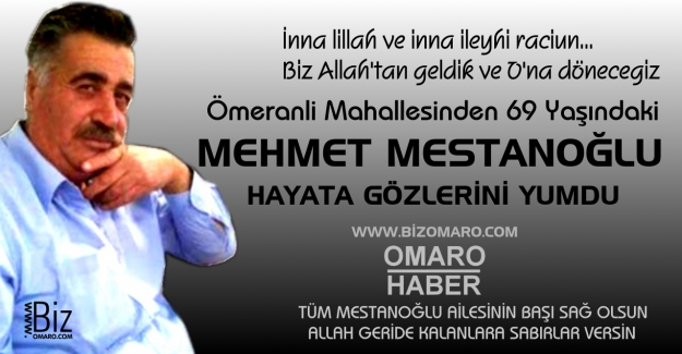Mehmet Mestanoğlu vefat etmiştir