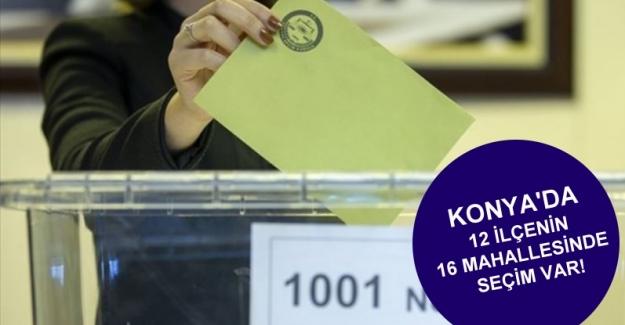 Konya'da muhtarlık seçimi yapılacak mahalleler belli oldu