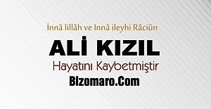 Ali Kizil hayatini kaybetti