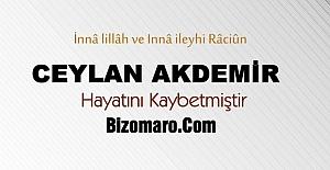 Ceylan Akdemir Vefat etmistir