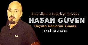 Hasan Guven Hayatini Kaybetmiştir