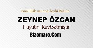 Zeynep Özcan Vefat etmiştir