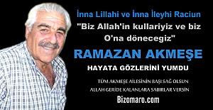 Ramazan Akmeşe Vefat etmiştir