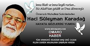Haci Süleyman Karadağ vefat etmiştir