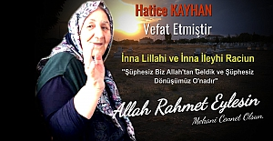 Hatice Kayhan  Vefat etmiştir