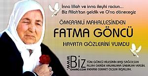 Fatma Göncü  Vefat etmiştir