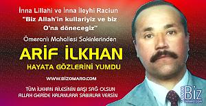 Arif İlkhan vefat etmiştir