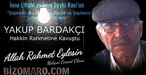 Yakup Bardakçı vefat etmiştir