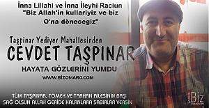 Cevdet Taşpinar hayatini kaybetmiştir