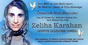 Zeliha Karahan hayatini kaybetmiştir