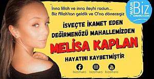 Melisa Kaplan geçirdiği kalp krizi sonucu vefat etti.