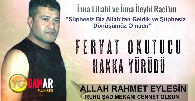 Feryat Okutucu Hayata gözlerini yumdu