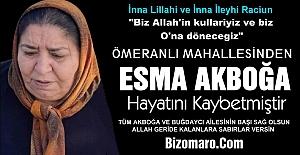 Esma Akboğa Hayata gözlerini yumdu